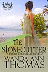 The Stonecutter: A Herod Chronicles Novella (The Herod Chronicles) Kindle Edition