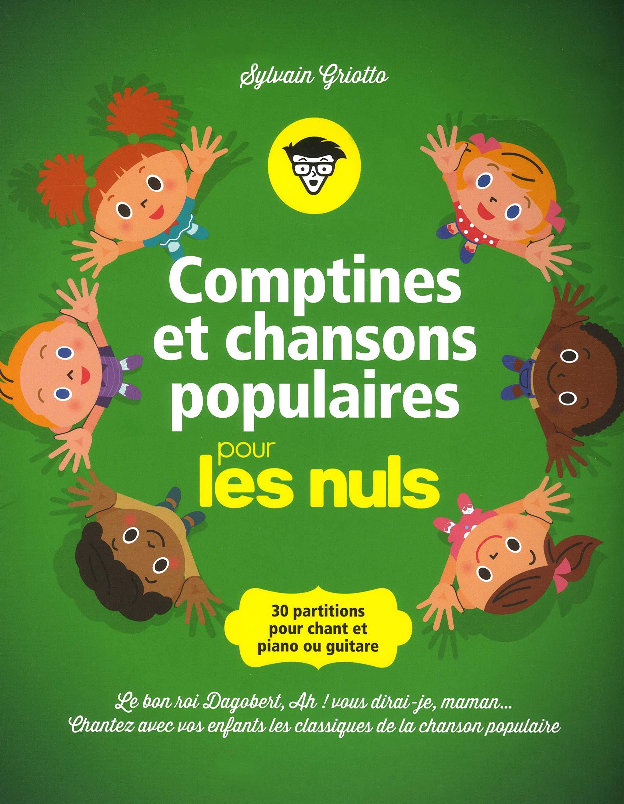 Comptines Et Chansons Populaires Pour Les Nuls 30 Partitions Pour