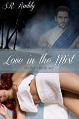 Love in the Mist (MacKay's Book 1) Kindle Edition