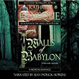 Walls of Babylon: De Wolfe Pack/Great Lords of le Bec: de Wolfe Pack, Book 5