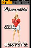 Mi rubia debilidad (Spanish Edition)