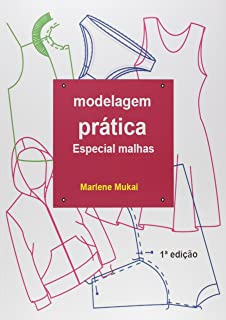 Modelagem Pratica especial malhas (Portuguese Edition)