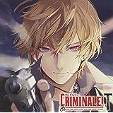 カレと48時間を駆け抜けるCD 「クリミナーレ!T」Vol.1 ジェラルド CV.緑川 光