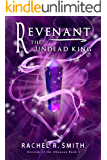 Revenant: The Undead King (Records of the Ohanzee Book 5)