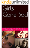 Girls Gone Bad: An Anthology of True Crime