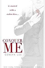 Conquer Me (Royals Saga, Book 2) Kindle Edition