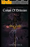 Crown of Delusion (The Wars of Reckoning Saga Book 1)
