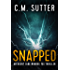 Snapped: An Agent Jade Monroe FBI Thriller Book 1