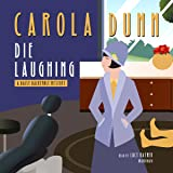 Die Laughing: The Daisy Dalrymple Mysteries, Book 12