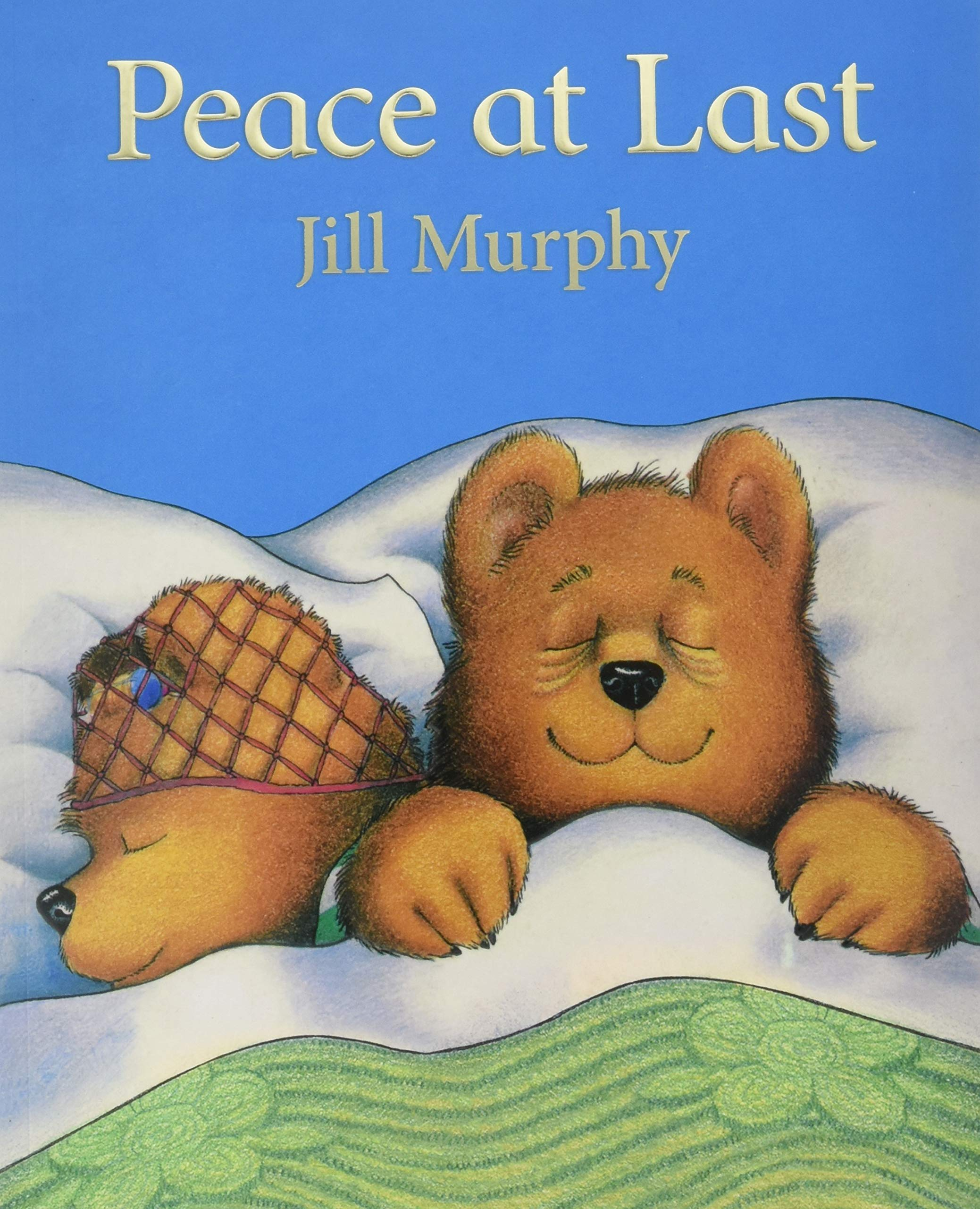 Peace at Last: Amazon.co.uk: Murphy, Jill: Books