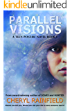 Parallel Visions (A Teen Psychic Novel Book 1)