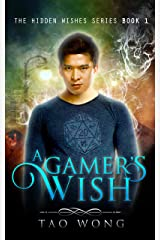 A Gamer's Wish: An Urban Fantasy Gamelit Series (Hidden Wishes Book 1) Kindle Edition
