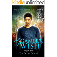 A Gamer's Wish: A GameLit Series (Hidden Wishes Book 1)