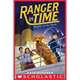 Disaster on the Titanic (Ranger in Time #9)