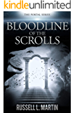 Bloodline of the Scrolls: Echoes of Truth; Clouds of Darkness (The Portal Series Book 2)
