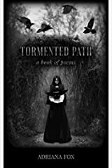 Tormented Path: a book of poems Kindle Edition
