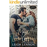 Must Love Coffee (425 Madison Avenue Book 1)