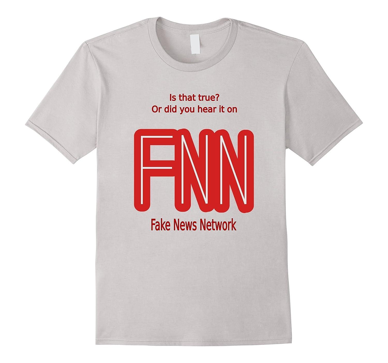 185c7129816ae Fake News Network, Is that true? Satirical Pro-Trump T-Shirt-BN