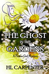 The Ghost in The Gardens Kindle Edition