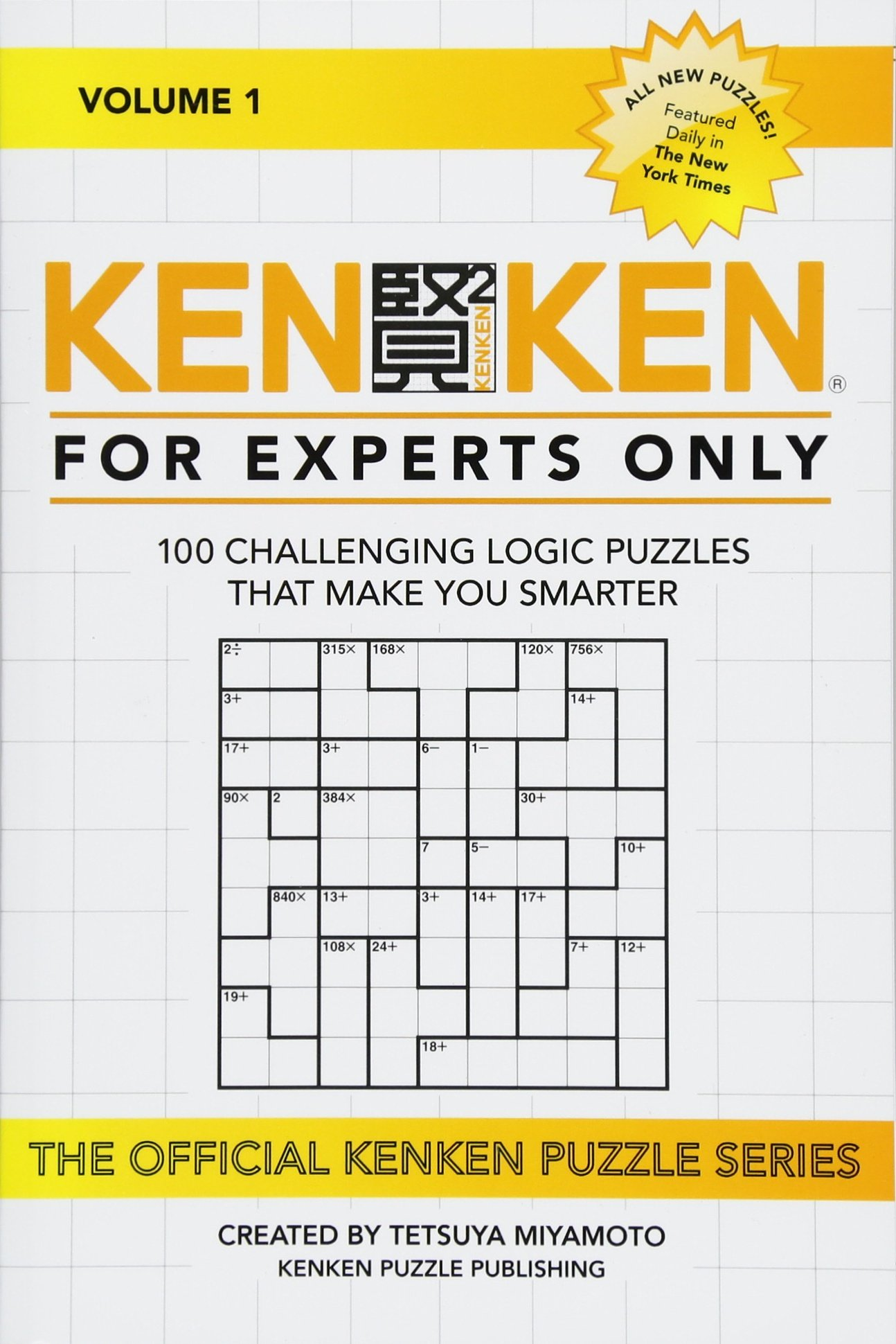 picture relating to Kenken Printable Puzzles referred to as KenKen: For Professionals Merely: 100 Physically demanding Logic Puzzles That