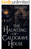 The Haunting of Caldgrave House (English Edition)