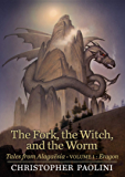 The Fork, the Witch, and the Worm: Tales from Alagaësia (Volume 1: Eragon) (Inheritance Cycle: Tales from Alagaësia)