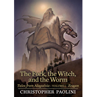 The Fork, the Witch, and the Worm: Tales from Alagaësia (Volume 1: Eragon) (Te Inheritance Cycle)