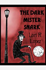 The Dark Mister Snark Kindle Edition