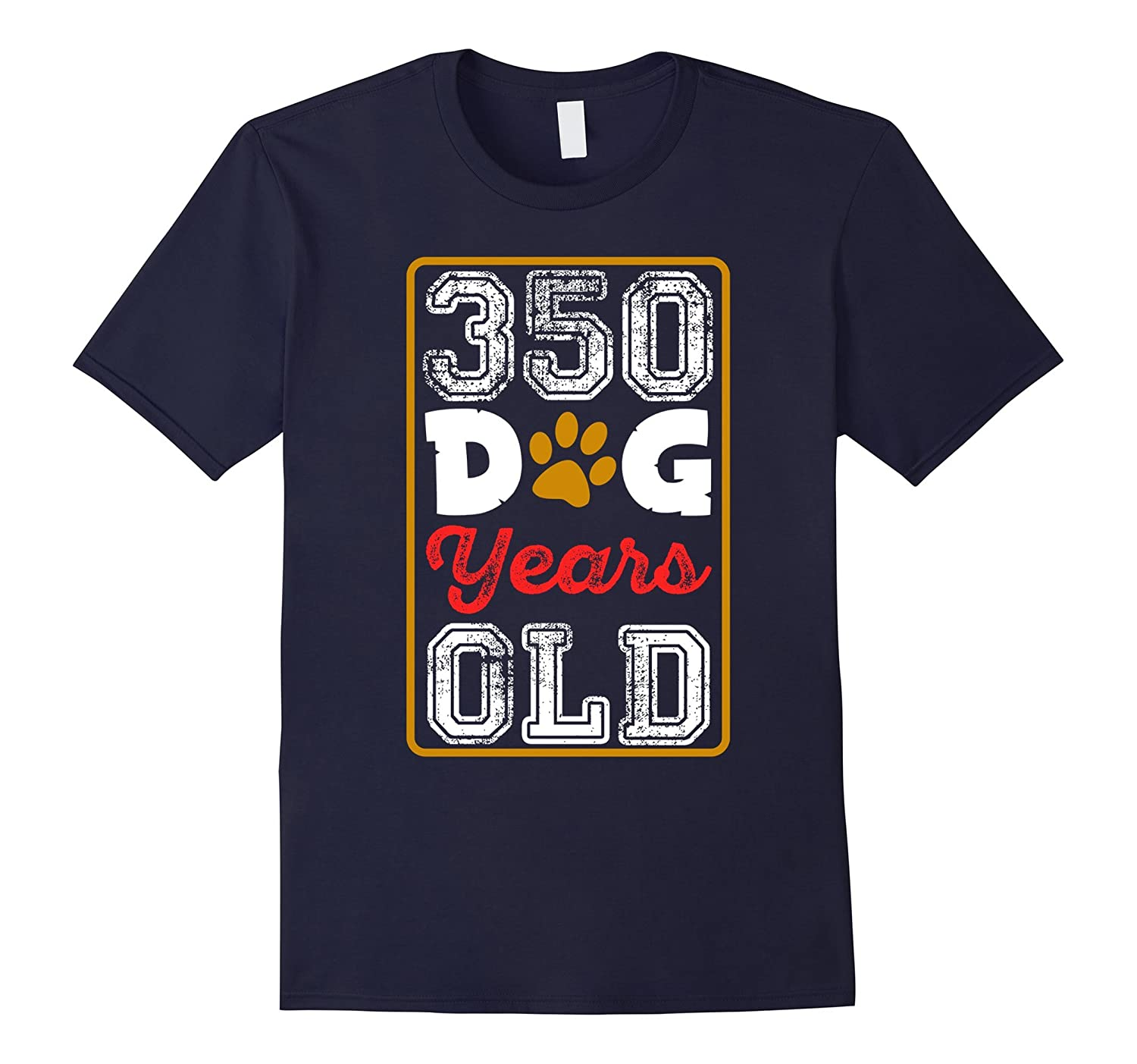 50th Birthday T Shirt - 350 Dog Years Old-BN