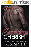 Guarding Cherish (Special Forces: Operation Alpha) (SEALs on Vacation Book 3)