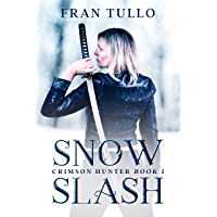 Snow Slash: Crimson Hunter Book 1