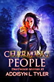 Charming People: An Urban Fantasy Mystery (Driftwood Mystery Book 3)