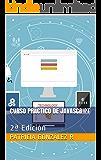Curso Práctico de Javascript: 2ª Edición (Spanish Edition)