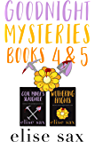Goodnight Mysteries: Books 4 & 5