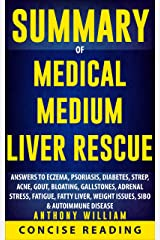 Summary of Medical Medium Liver Rescue By Anthony William Kindle Edition