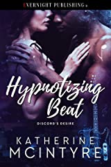 Hypnotizing Beat (Discord's Desire Book 2) Kindle Edition