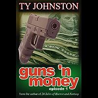 Guns 'n Money: Episode 1 (GNM)