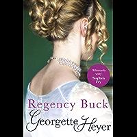 Regency Buck: Gossip, scandal and an unforgettable Regency romance (Alastair-Audley Book 3) (English Edition)
