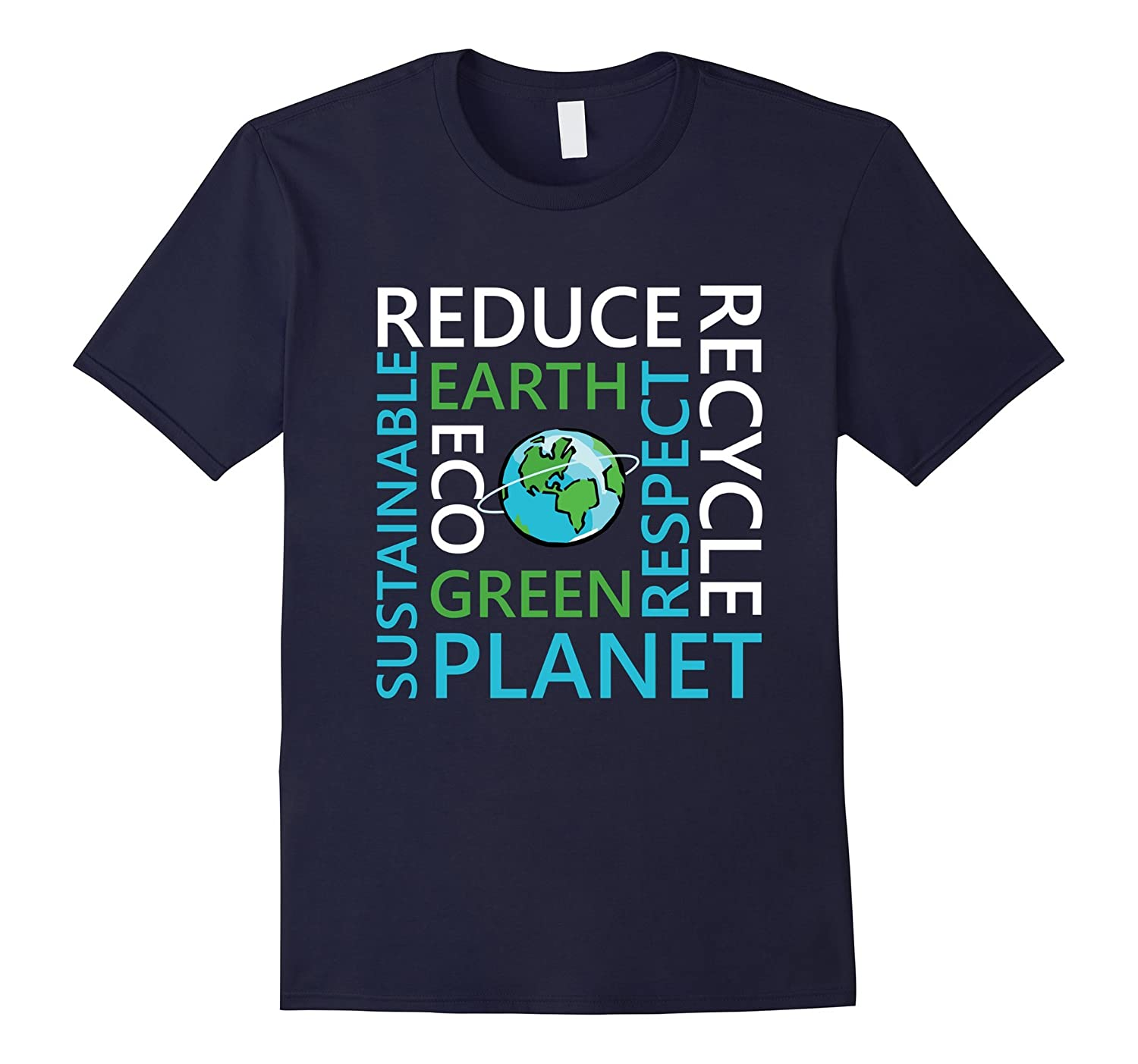 Reduce reuse recycle we can save the earth shirt-FL