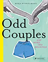 Odd Couples: One Word Two