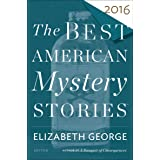 The Best American Mystery Stories 2016 (The Best American Series)