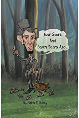 Four Score and Seven Beers Ago...