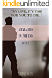 Alexia Died In the End (A Revengeful Life Book 1)