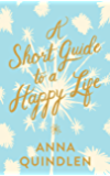A Short Guide to a Happy Life