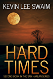 Hard Times (Sam Harlan, Vampire Hunter Book 2)