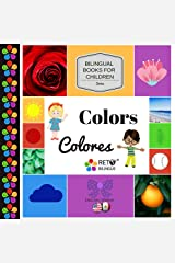 Colors - Colores (Bilingual Books for Children, English and Spanish Book 4) Kindle Edition