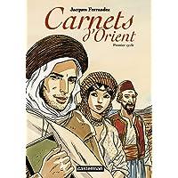 CARNETS D'ORIENT L'INTÉGRALE T.01 (PETIT FORMAT)