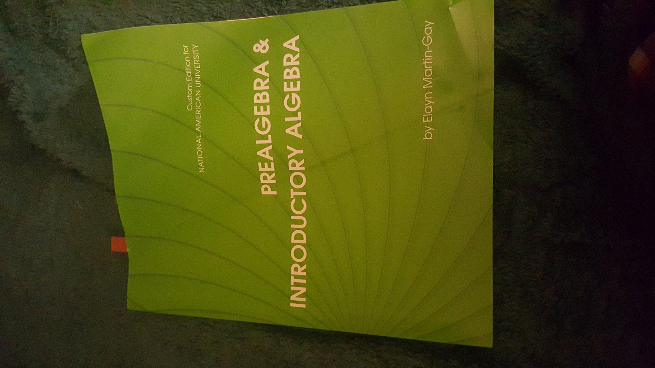 Prealgebra & Introductory Algebra National American University Custom  Edition (Prealgebra & Introductory Algebra National American University  Custom ...