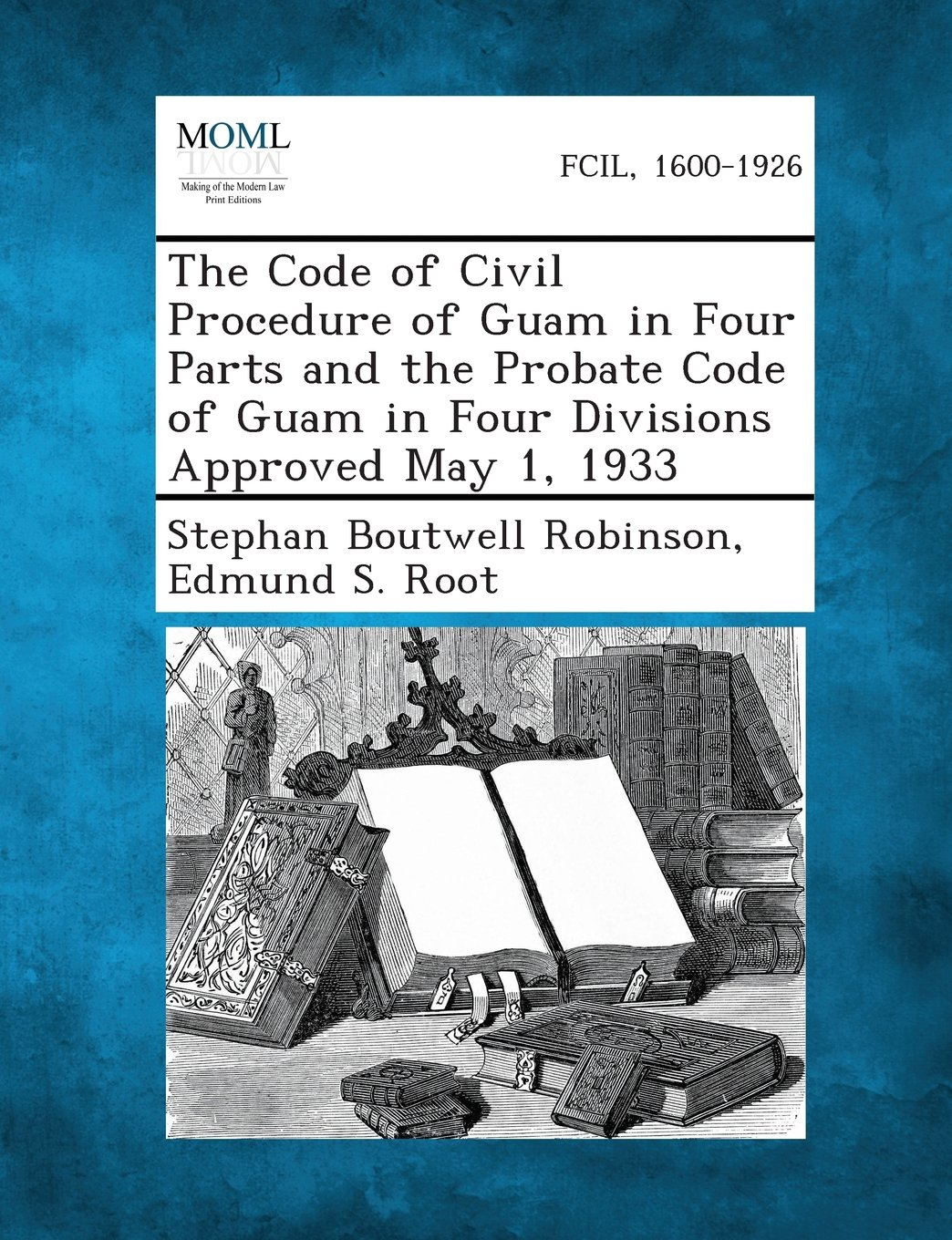 Download The Code of Civil Procedure of Guam in Four Parts and the Probate Code of Guam in Four Divisions Approved May 1, 1933 PDF