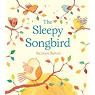 The Sleepy Songbird